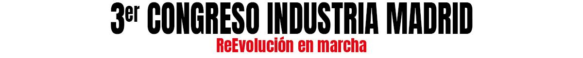 3 Congreso Industria de Madrid